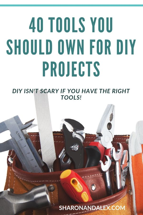 40 DIY Tools You Should Own For DIY Projects